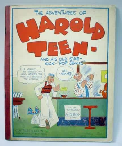 THE ADVENTURES OF HAROLD TEEN and His Old Side Kick