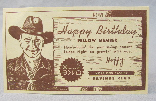 3f01fef31 Hopalong Cassidy Savings Club. brown on buff. never mailed. minor crease in  upper right corner. 1950 s. excellent plus. 25.00